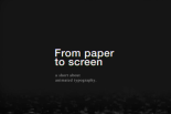 From Paper to Screen